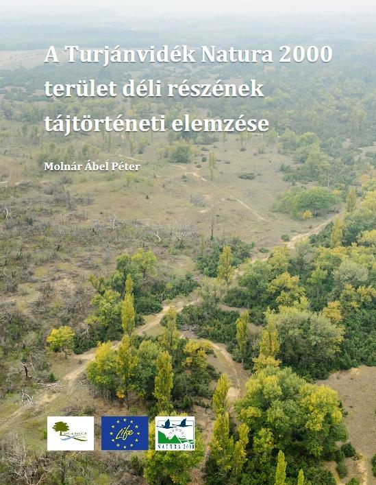 d97341ba52 A Turjánvidék Natura 2000 terület déli részének tájtörténeti elemzése